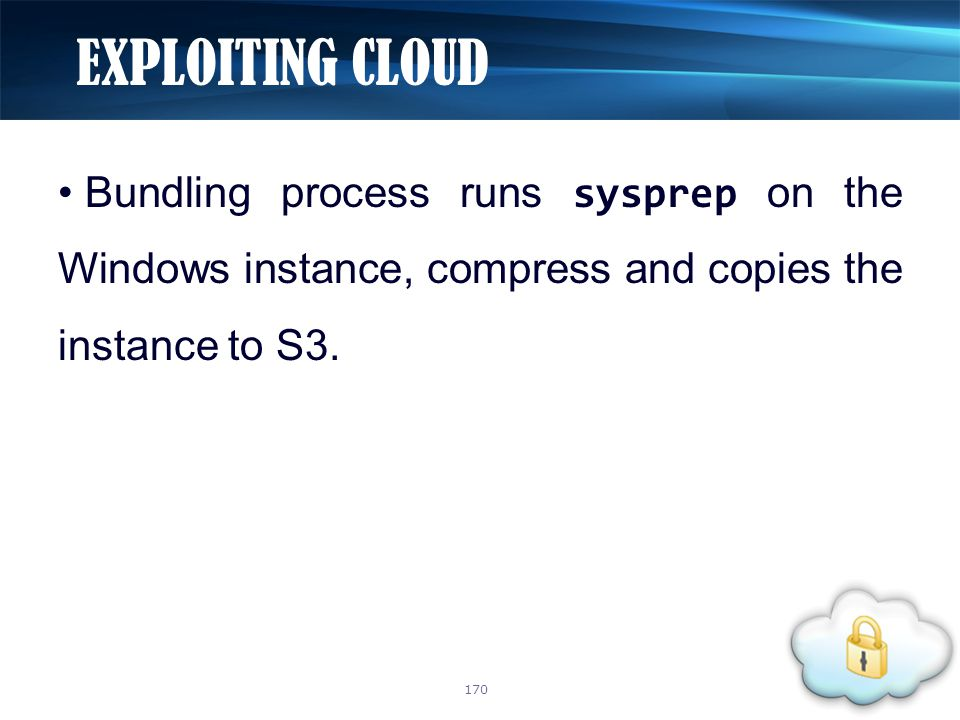 Bundling process runs sysprep on the Windows instance, compress and copies the instance to S3.