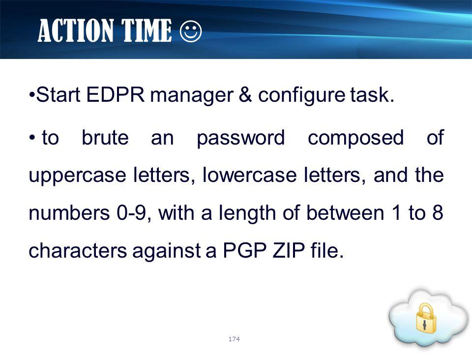Start EDPR manager & configure task.