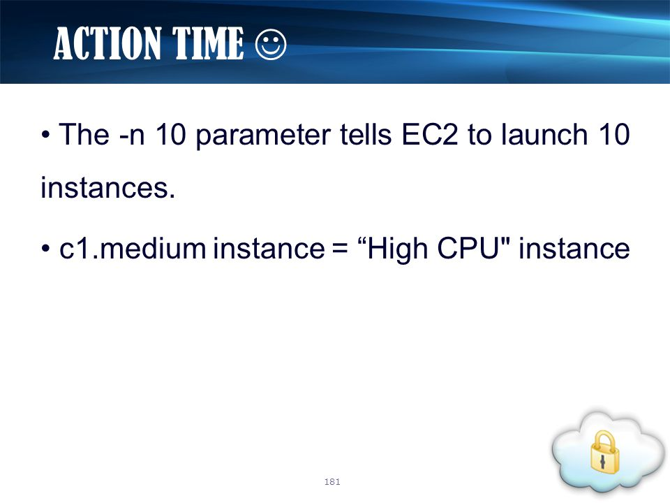 The -n 10 parameter tells EC2 to launch 10 instances.