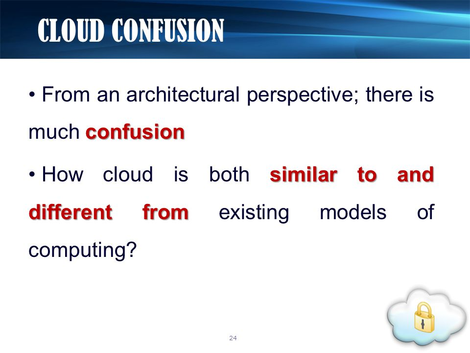 confusion From an architectural perspective; there is much confusion similar to and different from How cloud is both similar to and different from exi