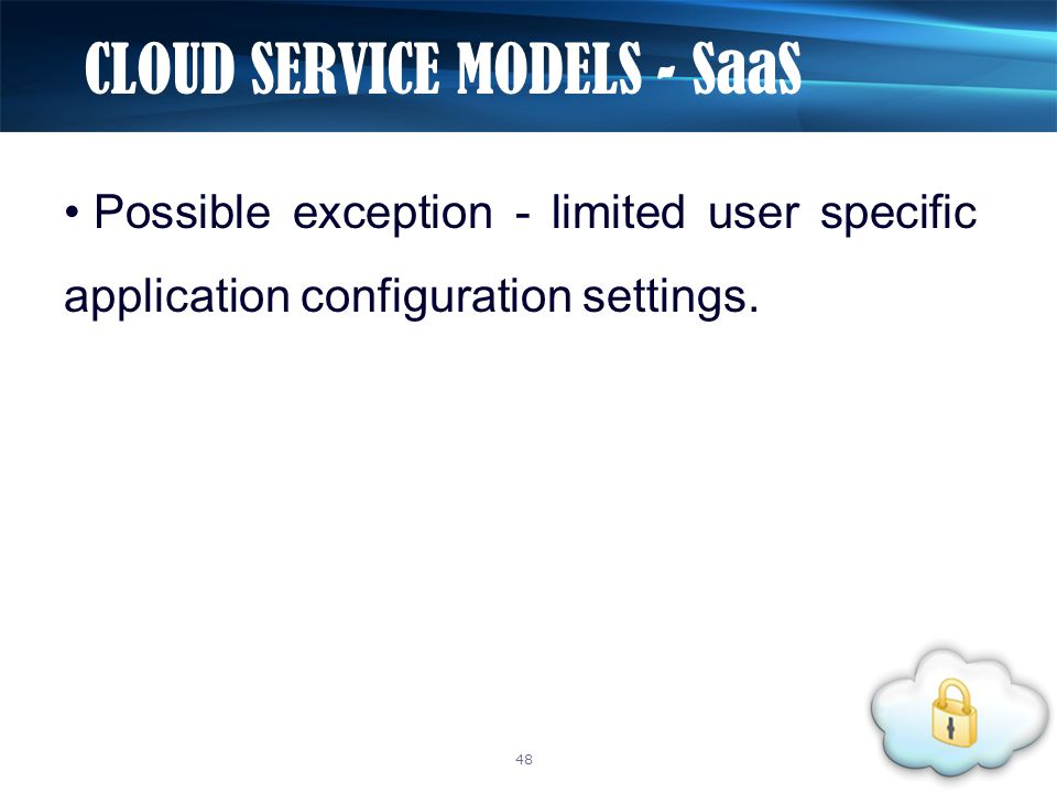 Possible exception - limited user specific application configuration settings.