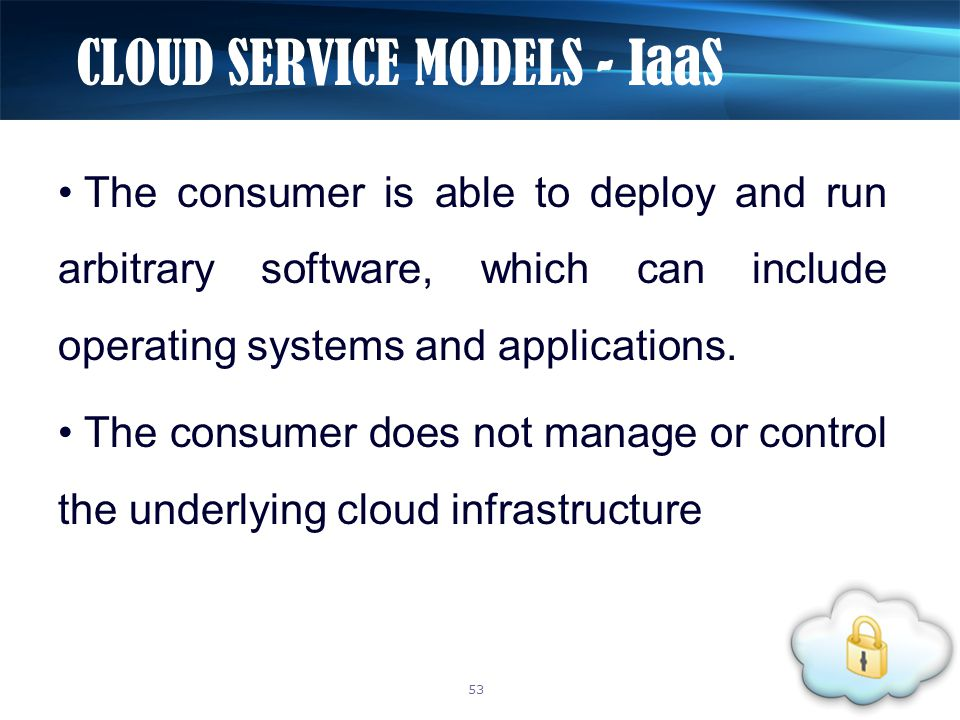 The consumer is able to deploy and run arbitrary software, which can include operating systems and applications.