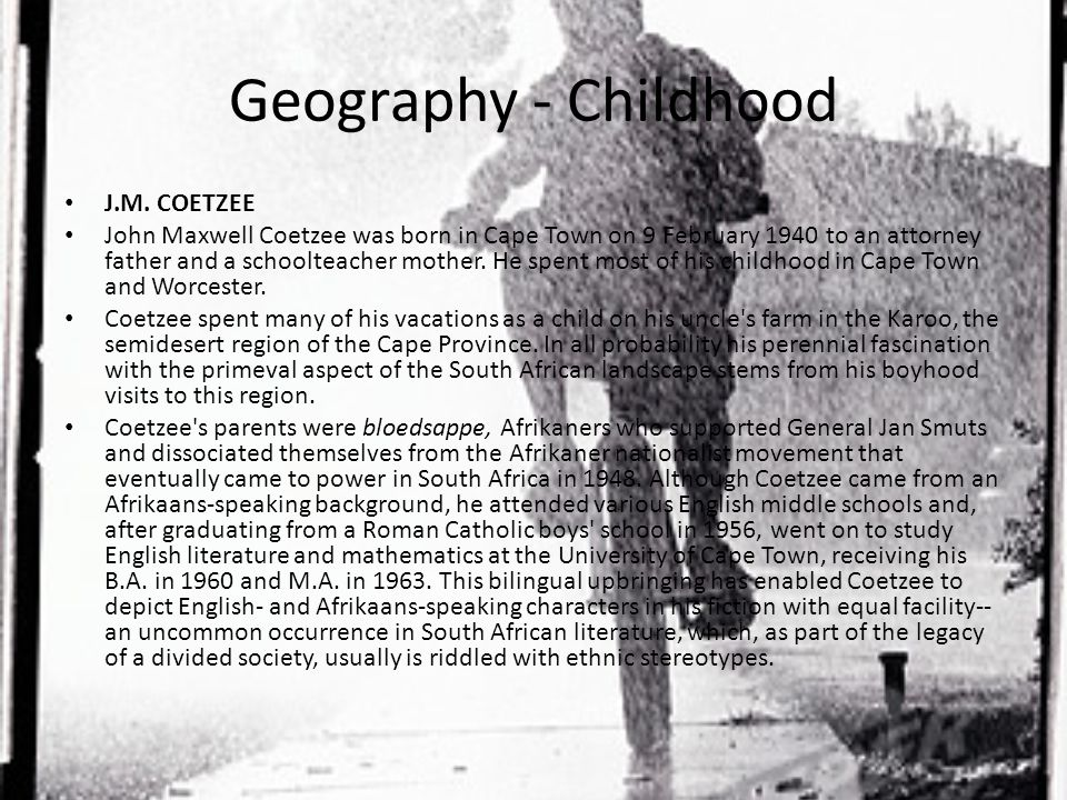 Geography - Childhood J.M.