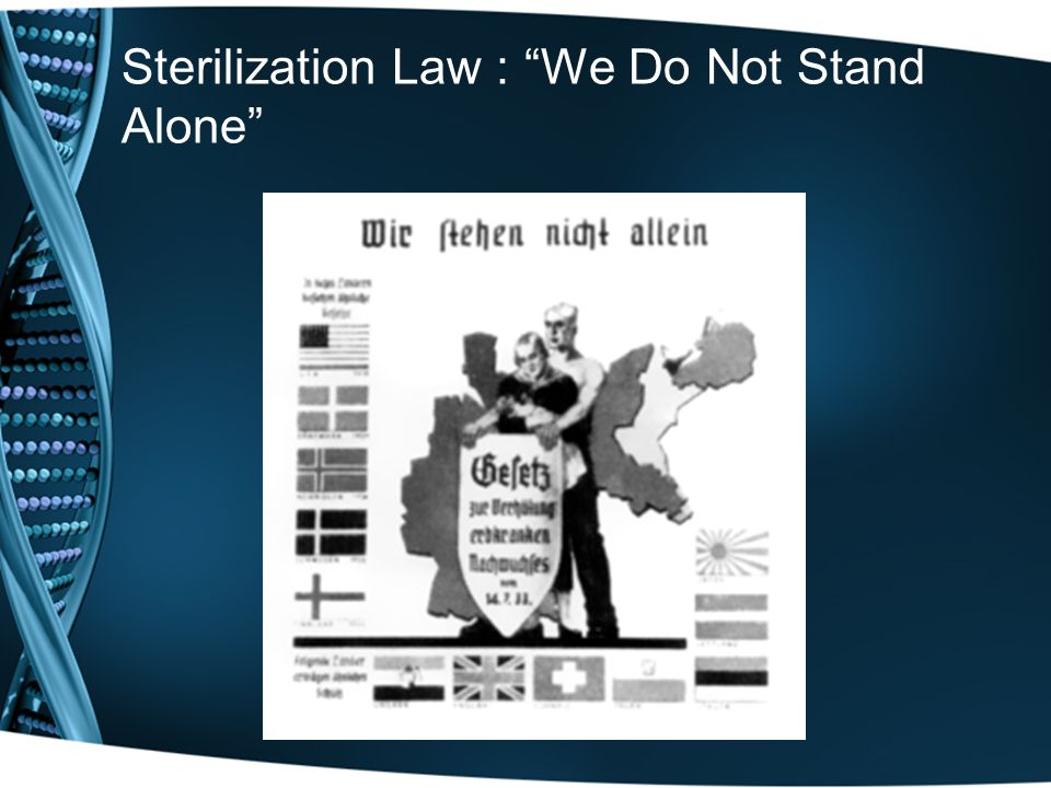 Sterilization Law : We Do Not Stand Alone