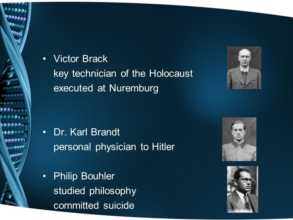 Victor Brack key technician of the Holocaust executed at Nuremburg Dr.