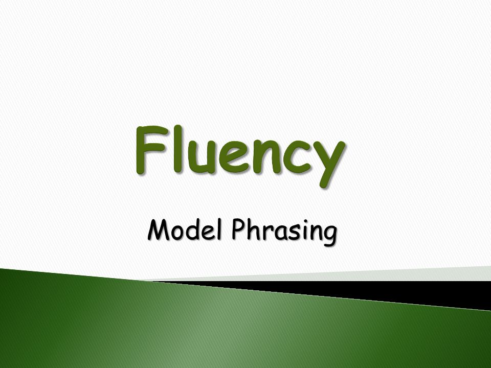 Model Phrasing