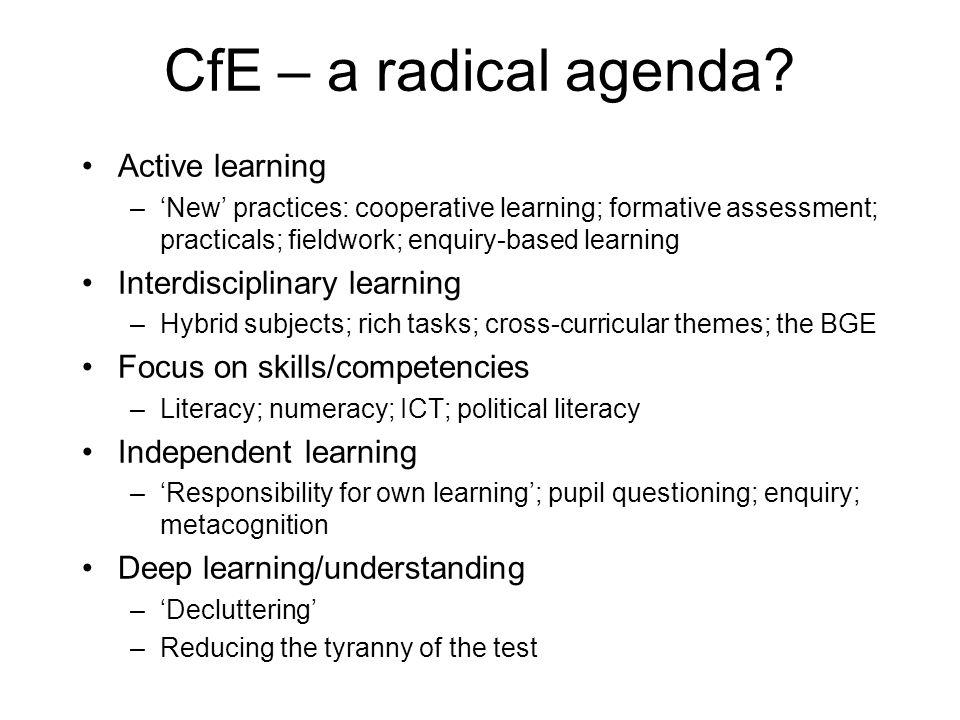 CfE – a radical agenda.