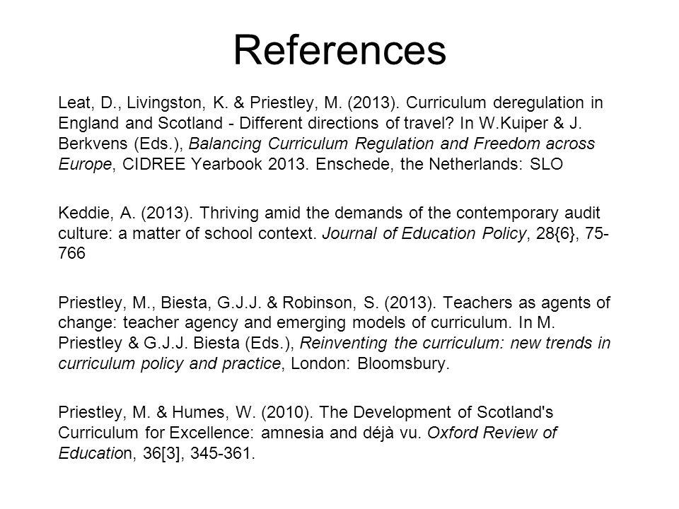 References Leat, D., Livingston, K. & Priestley, M.