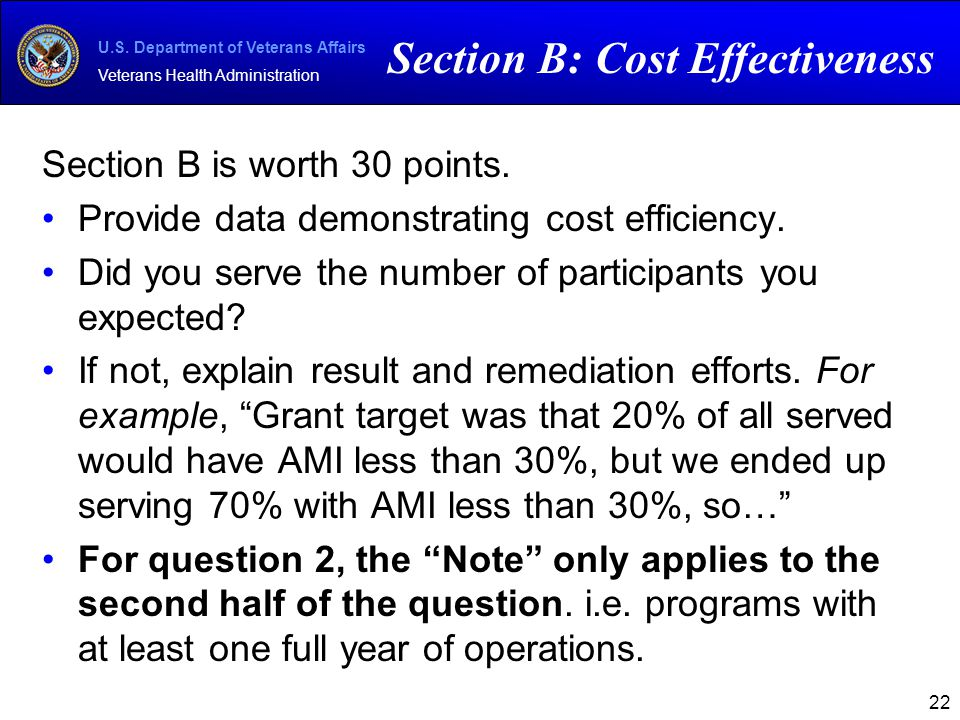 U.S. Department of Veterans Affairs Veterans Health Administration Section B is worth 30 points. Provide data demonstrating cost efficiency. Did you s