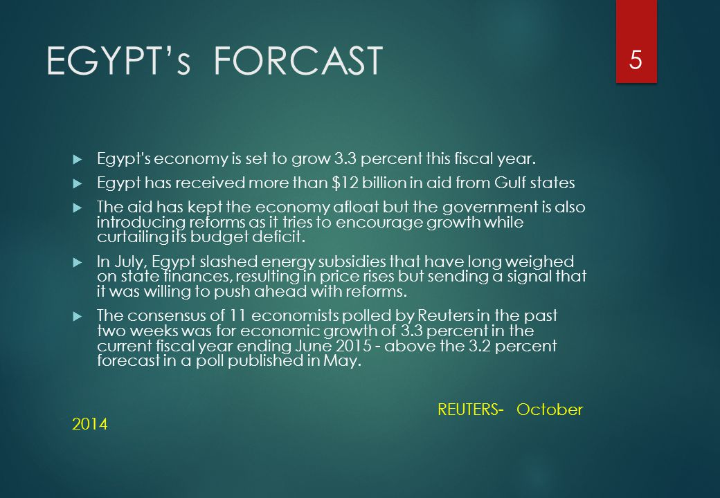 EGYPT's FORCAST  Egypt s economy is set to grow 3.3 percent this fiscal year.