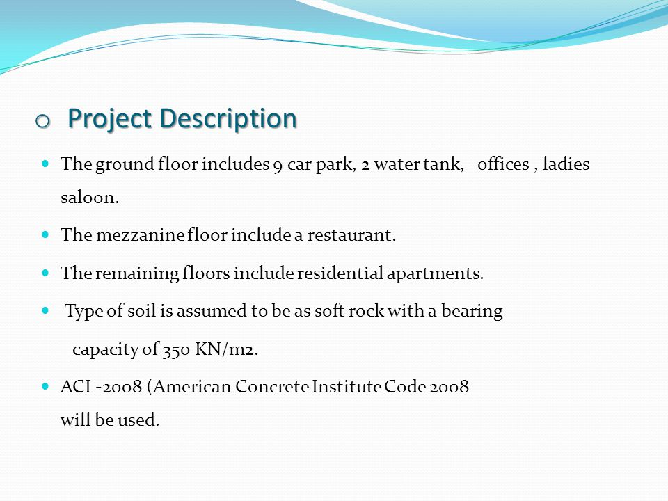 o Project Description The ground floor includes 9 car park, 2 water tank, offices, ladies saloon.