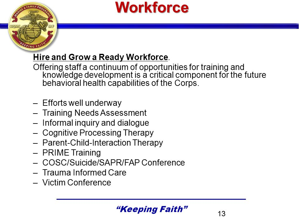 Workforce Hire and Grow a Ready Workforce.