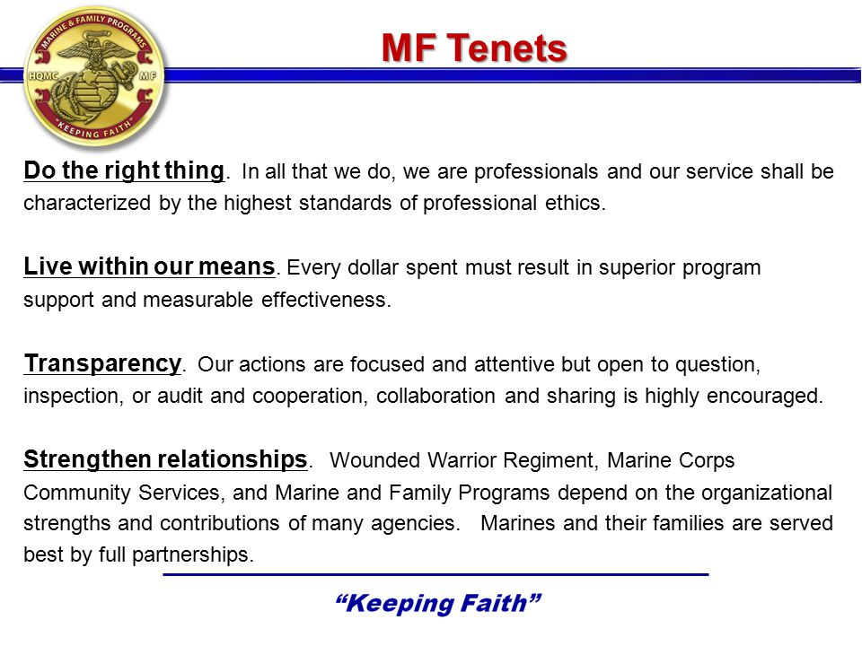 MF Tenets Do the right thing.
