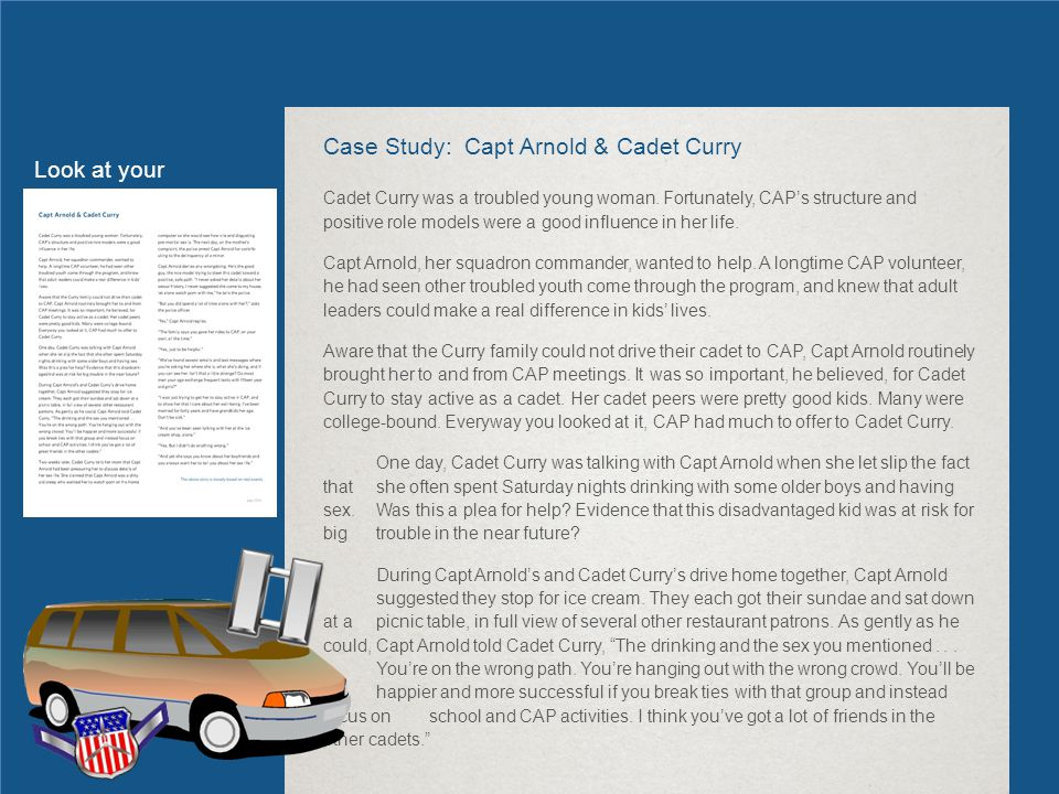 Case Study: Capt Arnold & Cadet Curry Cadet Curry was a troubled young woman.