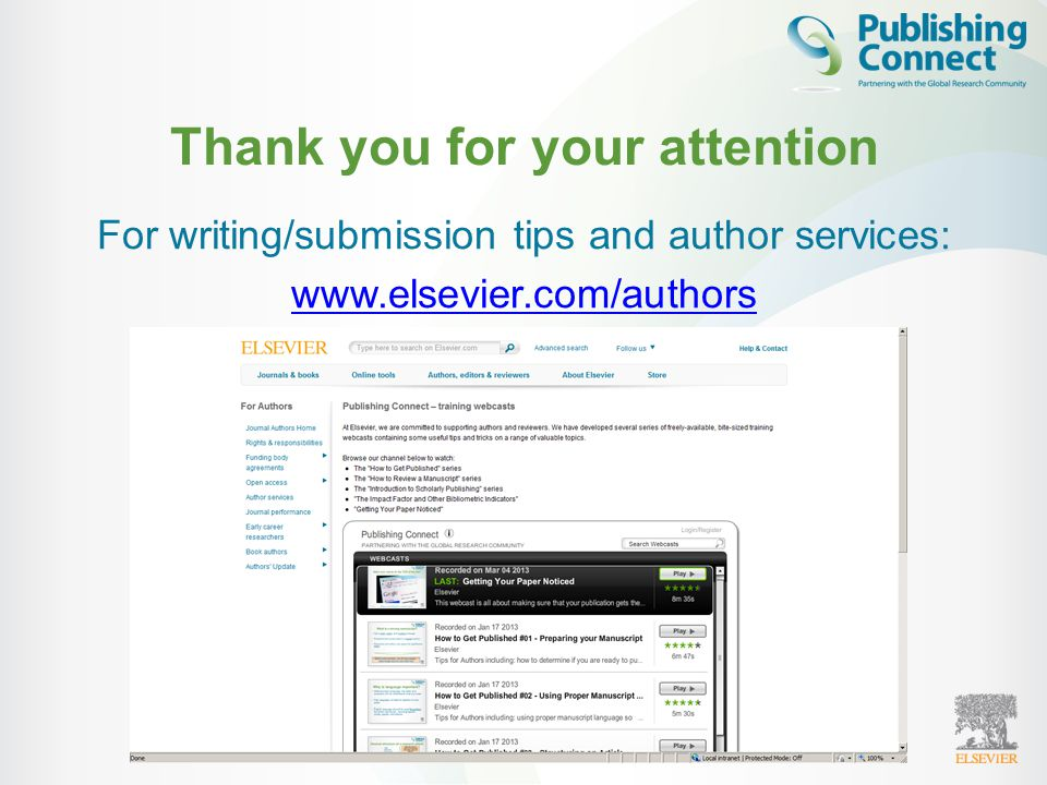 Thank you for your attention For writing/submission tips and author services: www.elsevier.com/authors