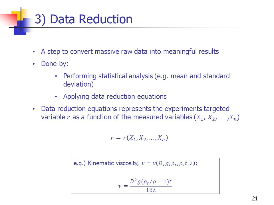 3) Data Reduction 21