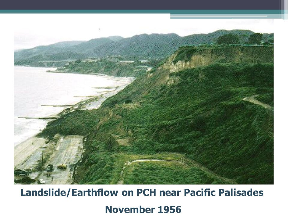 Landslide/Earthflow on PCH near Pacific Palisades November 1956