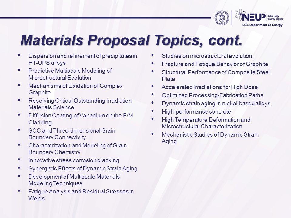 Materials Proposal Topics, cont.