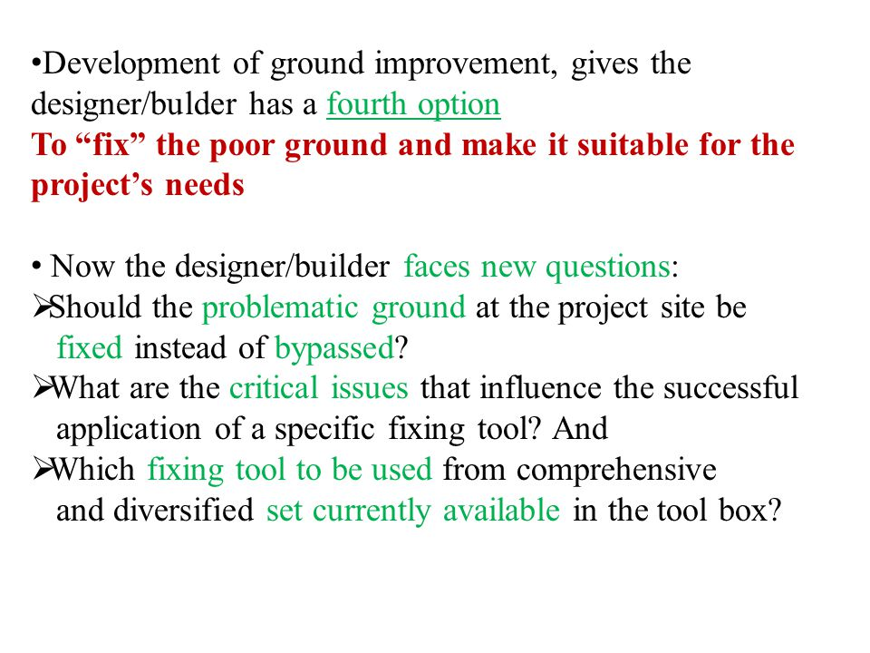 What are the major functions of Ground improvement in soil .