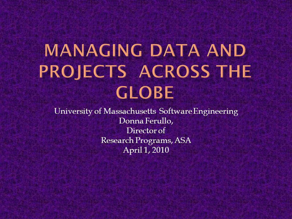  Clinical Data Management  Global Project Management Lessons Learned  Internationalizing a Product