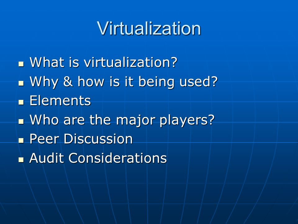Virtualization What is virtualization. What is virtualization.