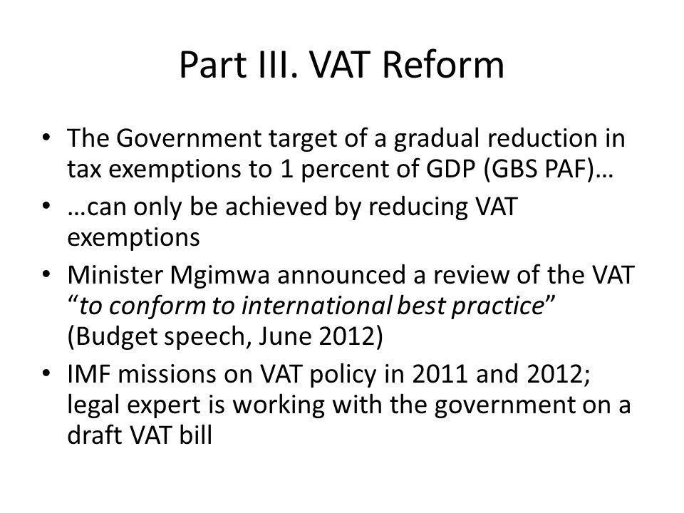 Goal for VAT redrafting To reform the VAT into a more equal and equitable tax that is: ¶ more revenue productive ¶ easier to comply with and to administer, and ¶ provides a more business and investment friendly climate A modern broad-based VAT: Single rate; broad tax base; destination based  General tax on consumption by taxing value added with credits/refunds of input tax 8