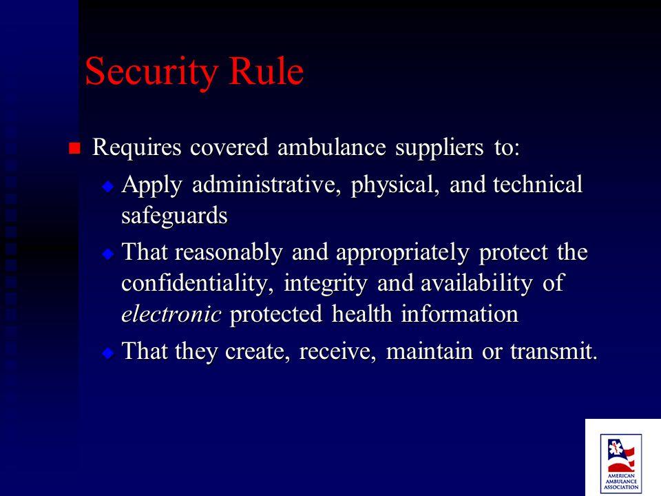 Security Rule Final rule published Feb. 20, 2003.