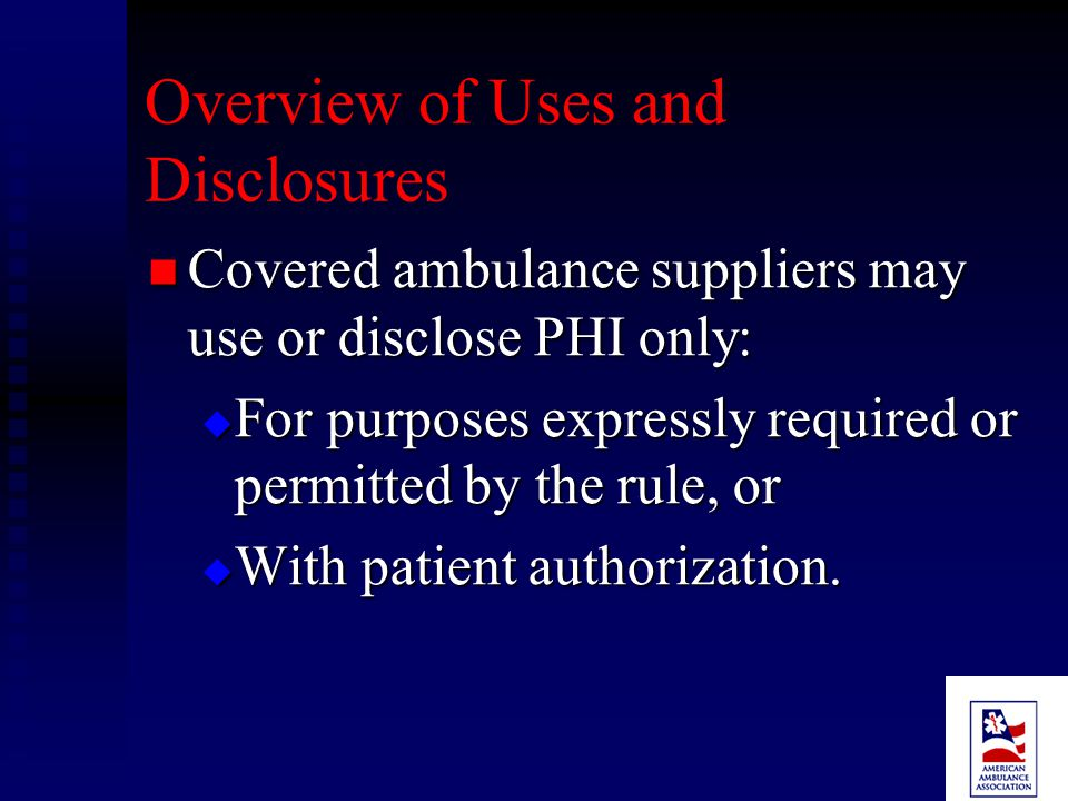 USES AND DISCLOSURES