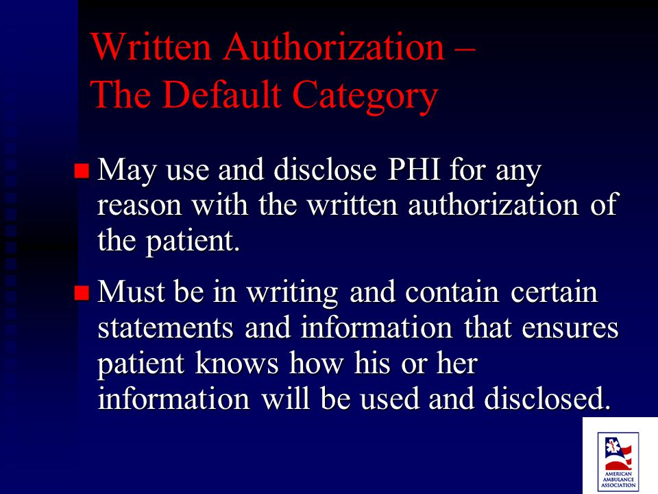 Other Uses and Disclosures – Avert Serious Threat May use or disclose PHI based on your good faith belief that the use or disclosure is necessary: May use or disclose PHI based on your good faith belief that the use or disclosure is necessary:  To prevent/lessen a serious and imminent threat to the health or safety of a person or the public; or  Under limited circumstances, for law enforcement authorities to identify or apprehend an individual.