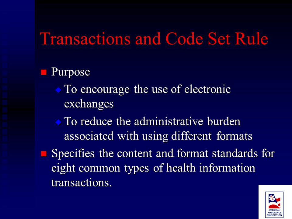 TRANSACTIONS AND CODE SET RULE