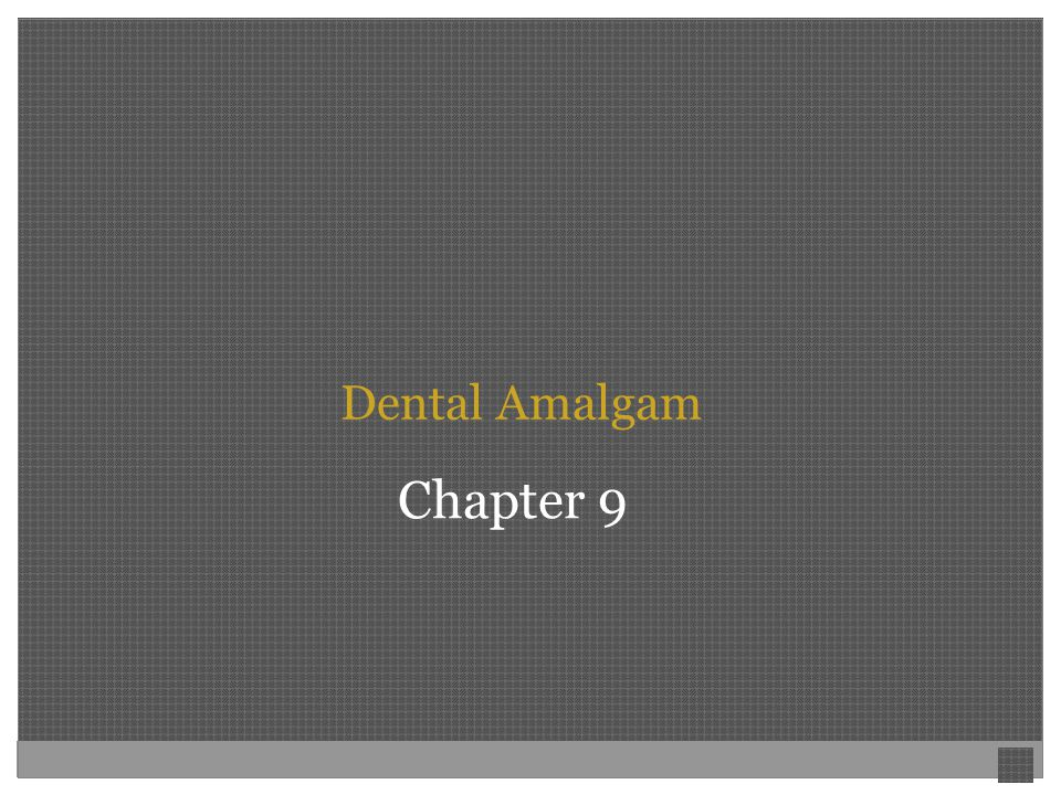 Dental Amalgam Chapter 9