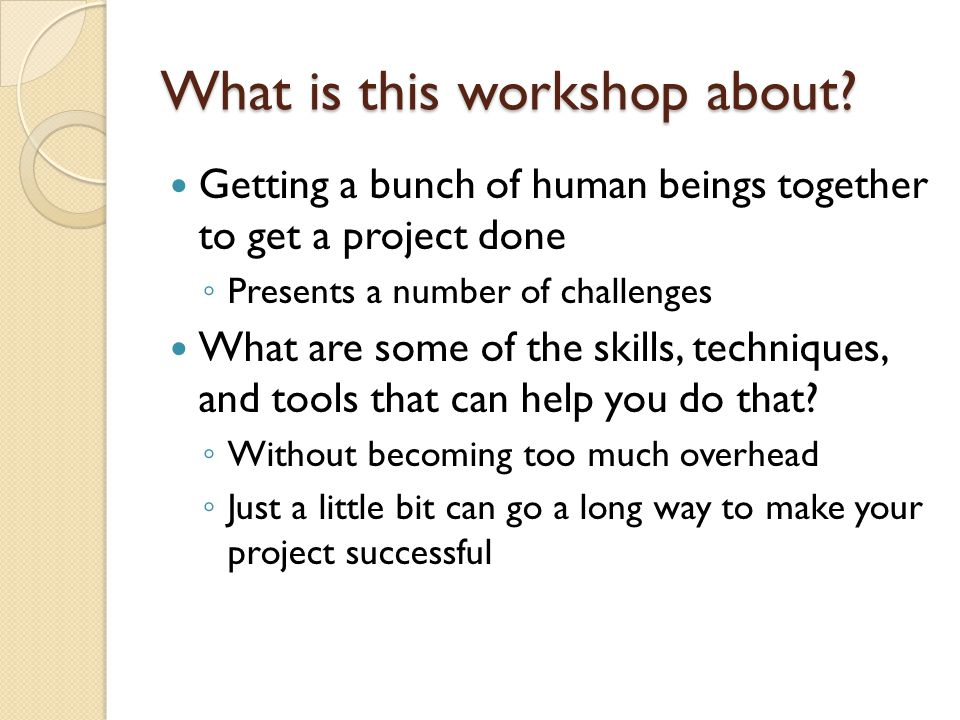What is this workshop about.