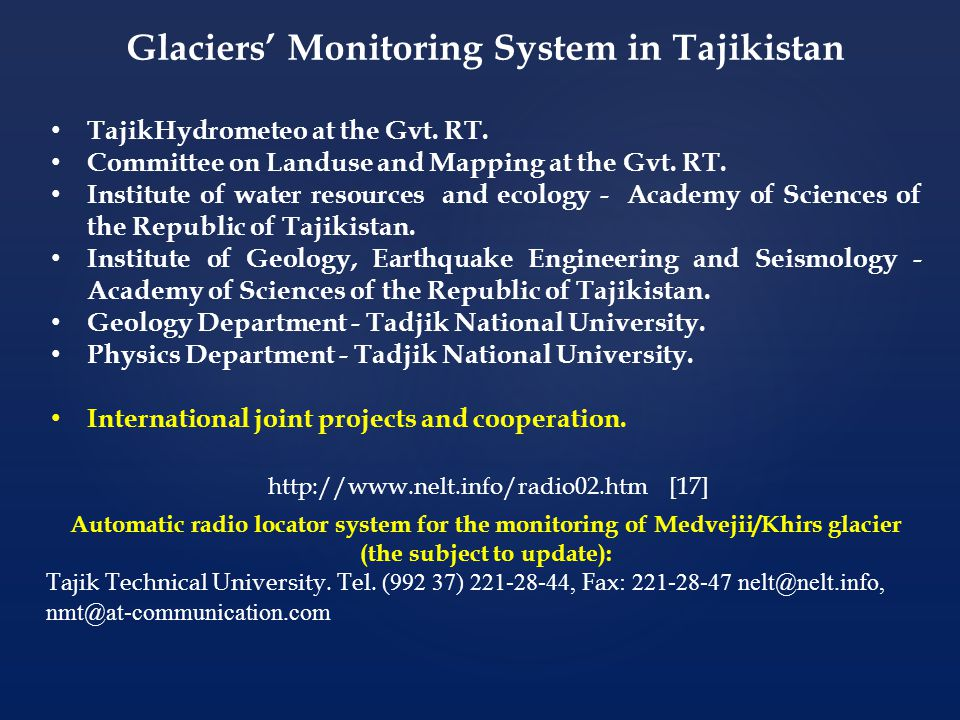 Automatic radio locator system for the monitoring of Medvejii/Khirs glacier (the subject to update): Tajik Technical University.