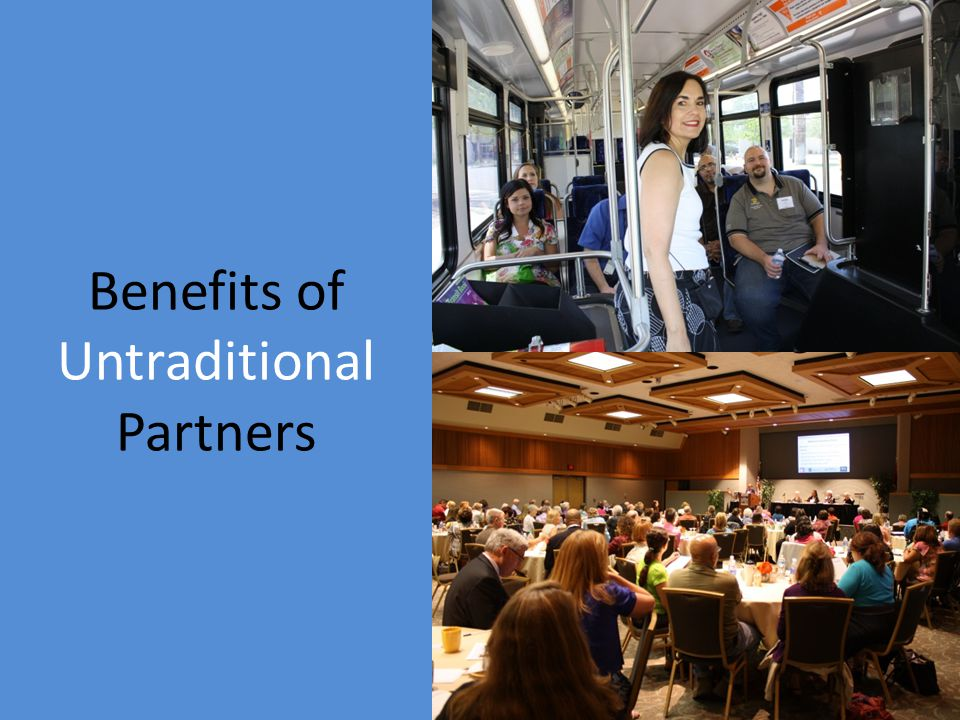 Benefits of Untraditional Partners
