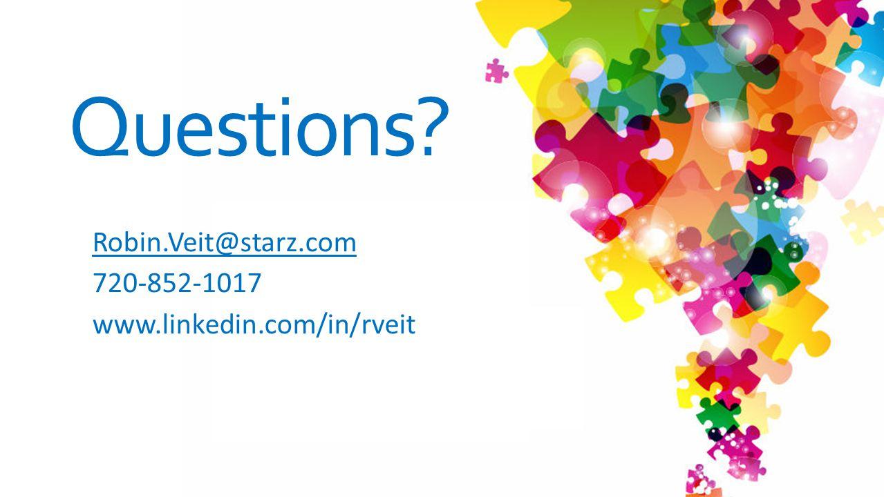 Robin.Veit@starz.com 720-852-1017 www.linkedin.com/in/rveit Questions