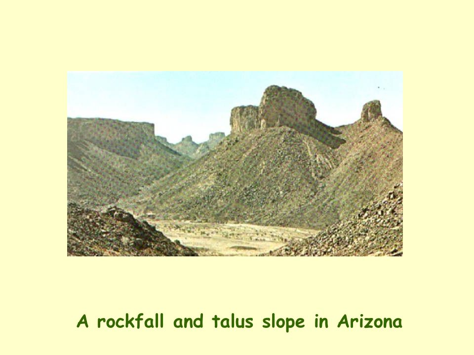 A rockfall and talus slope in Arizona