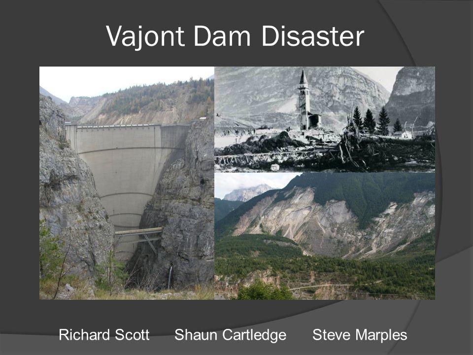Richard Scott Shaun Cartledge Steve Marples Vajont Dam Disaster