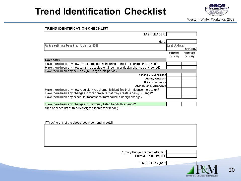 Western Winter Workshop 2009 20 Trend Identification Checklist