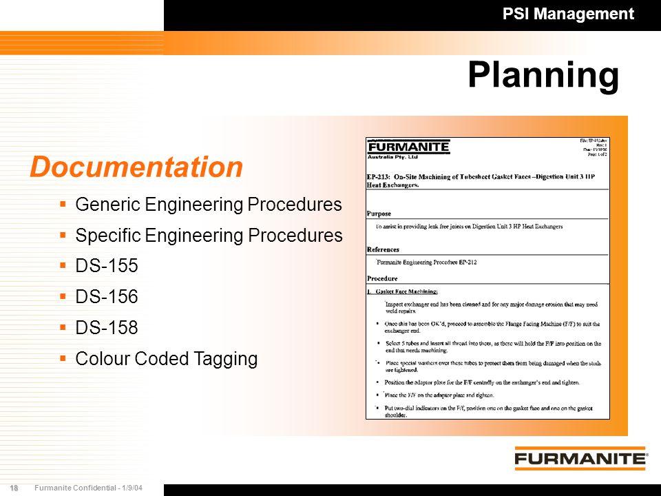 18Furmanite Confidential - 1/9/04 Planning PSI Management Documentation   Generic Engineering Procedures   Specific Engineering Procedures   DS-155   DS-156   DS-158   Colour Coded Tagging