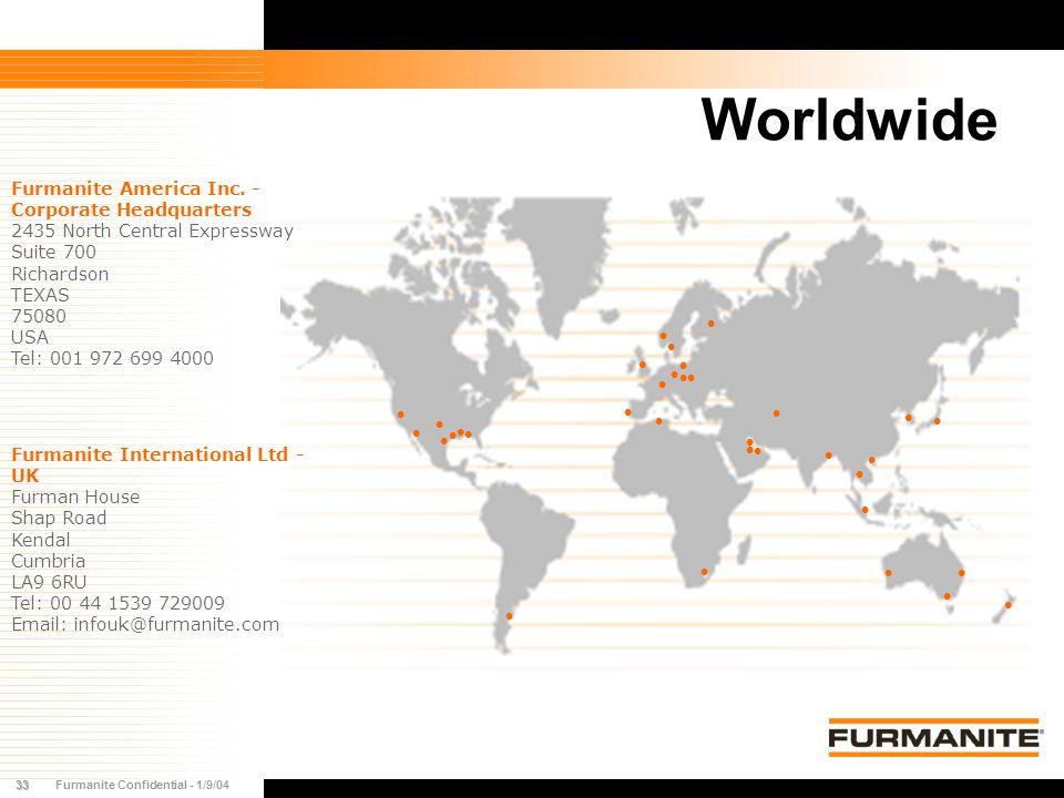 33Furmanite Confidential - 1/9/04 Worldwide Furmanite America Inc.