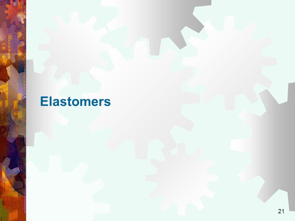 21 Elastomers