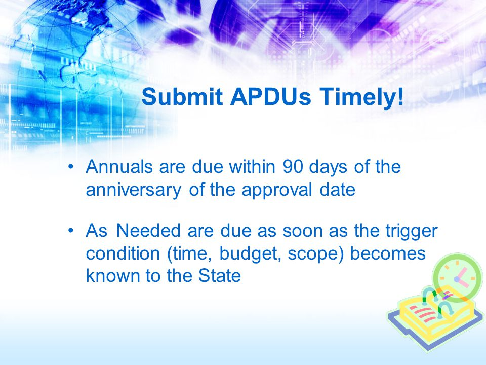 Submit APDUs Timely.
