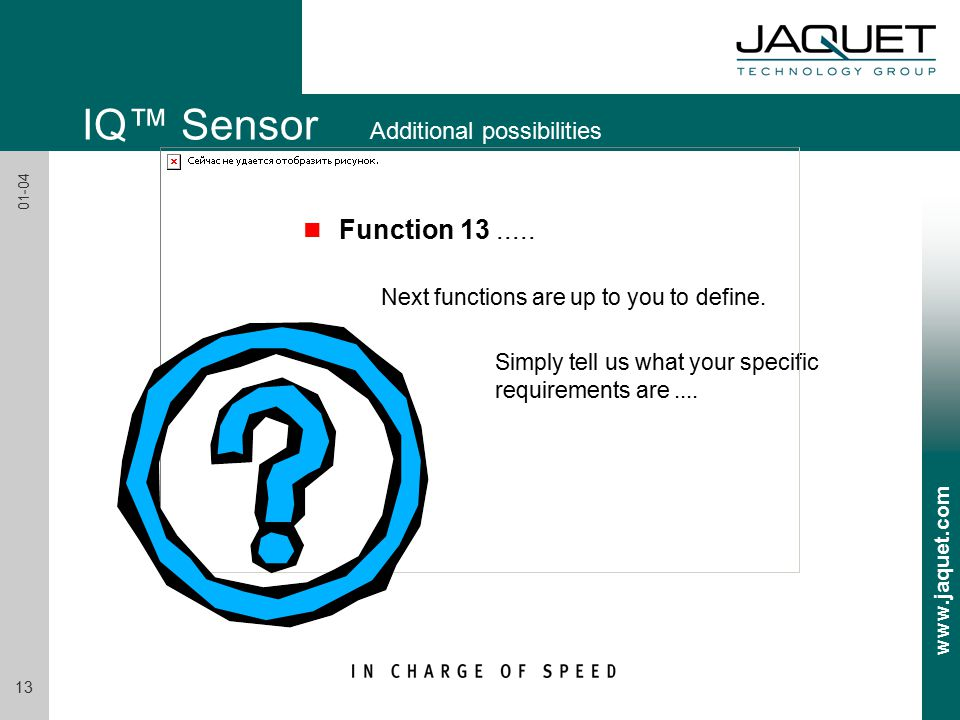www.jaquet.com 13 01-04 n Function 13..... Next functions are up to you to define.
