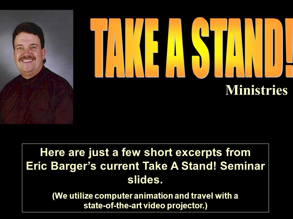 Eric Barger's Take A Stand! Seminars Presents