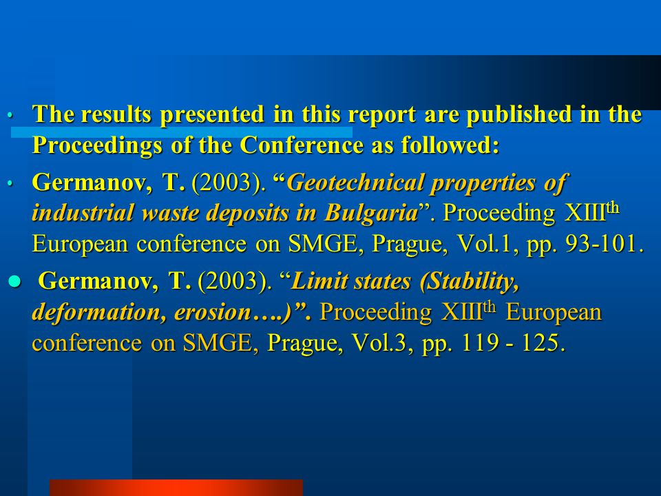 The results presented in this report are published in the Proceedings of the Conference as followed: The results presented in this report are publishe