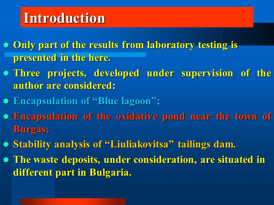 Introduction Only part of the results from laboratory testing is presented in the here. Only part of the results from laboratory testing is presented