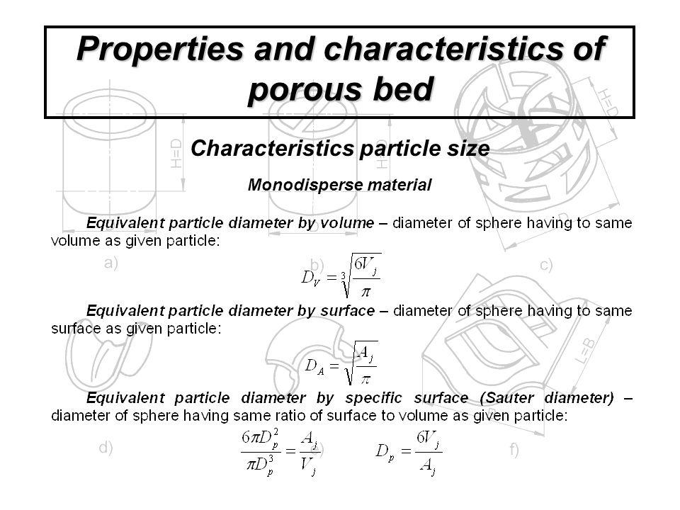 Frequency distribution E(D), f(D) Cumulative distributionF(D) (undersize) R(D)=1-F (oversize) Polydisperse particle size distribution