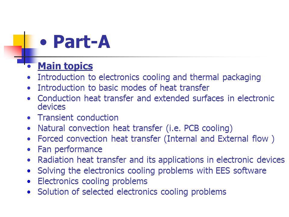 Thermal Packaging Strategies Cost/Performance: - PC - Forced-Air Heat Sinks, Fan-Sinks - Notebooks - Heat Pipe Spreaders, Fans, Heat Sinks