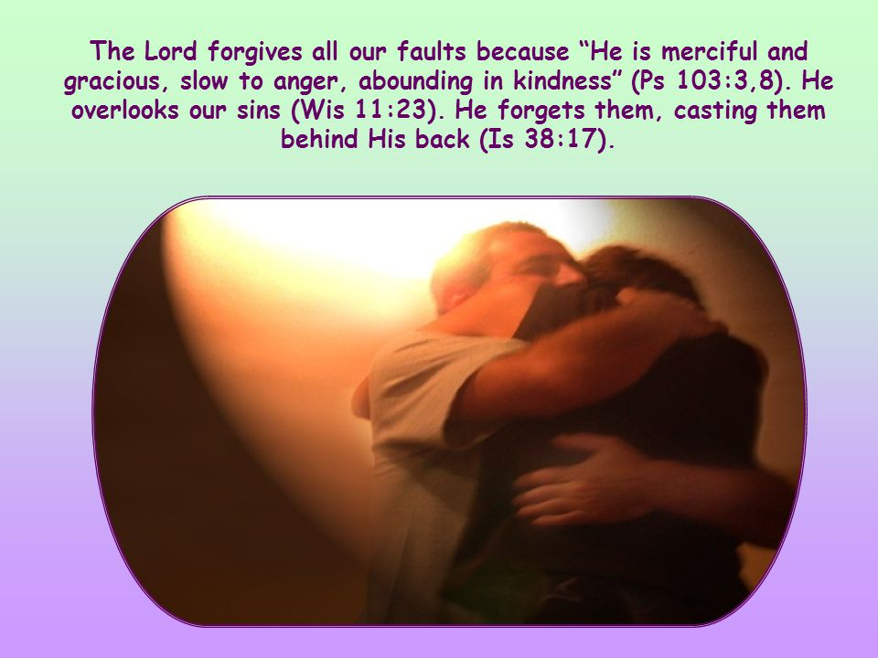 Mutual love requires that we make a pact with one another: to be ready to forgive one another always.