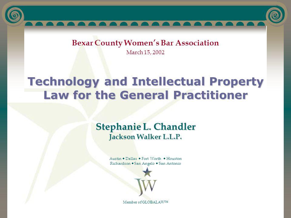 Stephanie L. Chandler Jackson Walker L.L.P.